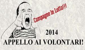Campagne in lotta. Appello ai volontari 2014